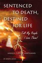 Buy The Book: Sentenced To Death Destined For Life