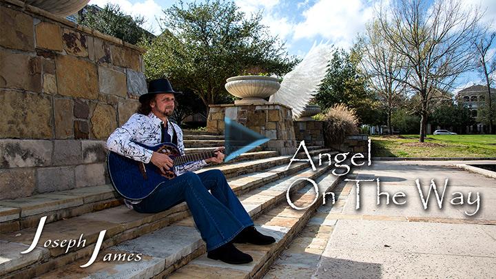 Angel On The Way Song - Joseph James