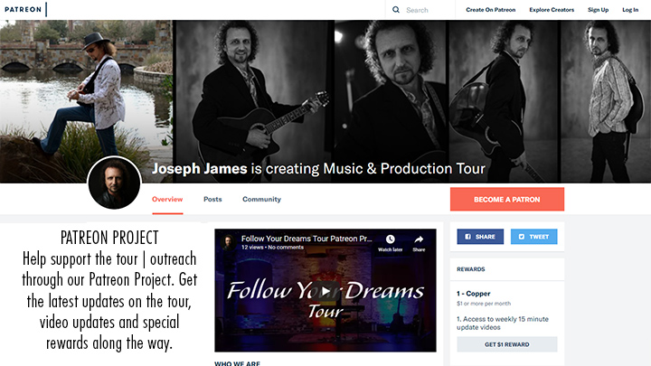 Follow Your Dreams Tour Patreon Page - Joseph James & GameChangersUniversal