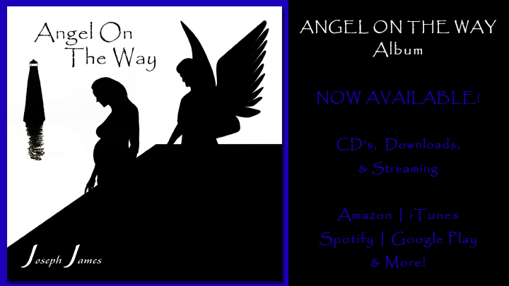 ANGEL ON THE WAY Album by Joseph James