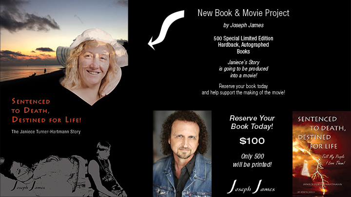 Sentenced To Death Destined For Life Movie Project - Joseph James - Go Fund Me - Reserve Special Edition Book