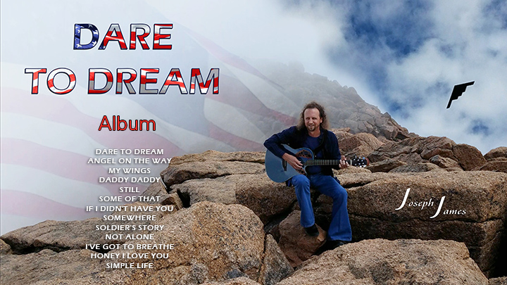 DARE TO DREAM Album | Joseph James | Includes Song Titles